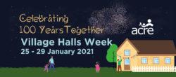 ACRE - Village Halls Week 2021